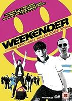 Weekender [DVD]