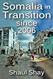 Somalia in Transition since 2006