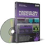 Hands on Logic Pro X - Der umfassende Lernkurs (PC + Mac + iPad)