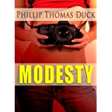 Modesty (EMM Book 2) ~ Phillip Thomas Duck