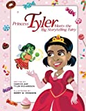 img - for Princess Tyler Meets the Big Storytelling Fairy book / textbook / text book