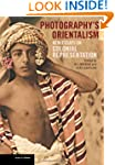 Photography's Orientalism: New Essays...