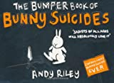 The Bumper Book of Bunny Suicides (0340923709) by Riley, Andy