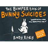 The Bumper Book of Bunny Suicidespar Andy Riley