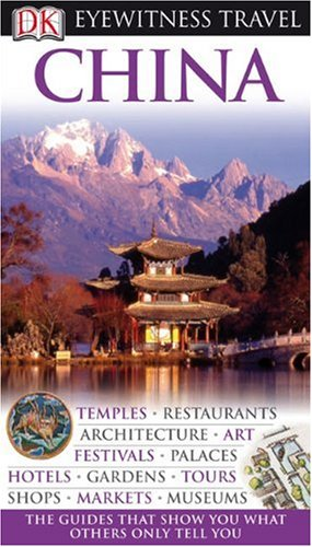 China (Eyewitness Travel Guides)