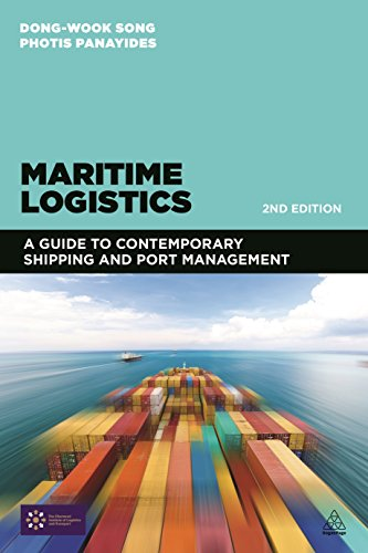 Maritime Logistics: A Guide to Contemporary Shipping and Port ManagementFrom Kogan Page