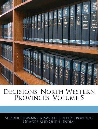 Decisions, North Western Provinces, Volume 5