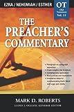 The Preacher's Commentary - Vol. 11 - Ezra, Nehemiah, Esther