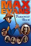 Faraway Blue (0826335853) by Evans, Max