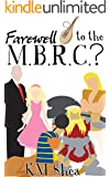 Farewell to the Magical Beings' Rehabilitation Center? (The MBRC Book 2)