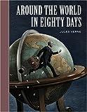 Around the World in Eighty Days (Unabridged Classics (Sterling Classics))