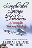 img - for Sweetwater Springs Christmas: : A Montana Sky Short Story Anthology (Montana Sky Series) book / textbook / text book