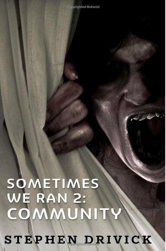 Sometimes We Ran 2: Community (Volume 2)