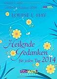Heilende Gedanken für jeden Tag 2014 Textabreißkalender