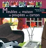 echange, troc Patricia Le Corre, Aurélie Renard - Meubles et maisons de poupées en carton