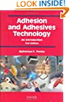 Adhesion and Adhesives Technology: An...
