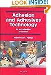 Adhesion and Adhesives Technology: An...
