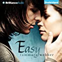 Easy (       UNABRIDGED) by Tammara Webber Narrated by Tara Sands