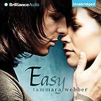 Easy (       UNABRIDGED) by Tammara Webber Narrated by Tara Sands