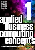Applied Business Computing Concepts 1