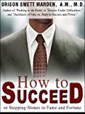 How To Succeed (The self-help classic!)