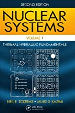 Nuclear Systems Volume I: Thermal Hydraulic Fundamentals, Second Edition: 1
