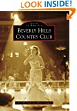 Beverly Hills Country Club (Images of America)