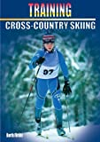Training Cross-Country Skiing (Training (Meyer & Meyer))