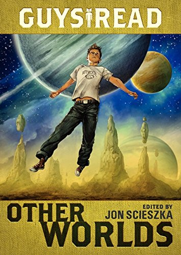 Guys Read: Other Worlds PDF