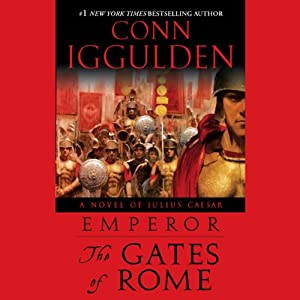 The Gates of Rome | [Conn Iggulden]