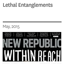 Lethal Entanglements (       UNABRIDGED) by Ben Crair Narrated by Derek Shetterly
