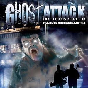 Ghost Attack on Sutton Street Radio/TV Program