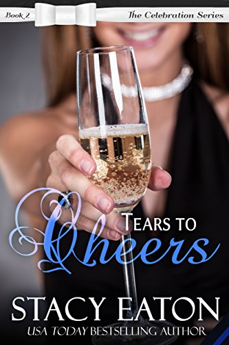 tears-to-cheers-the-celebration-series-book-2