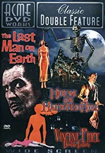 Vincent Price Double Feature: The Last Man on Earth/House on Haunted Hill