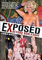 Exposed - Beyond Burlesque