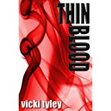 Thin Blood ~ Vicki Tyley