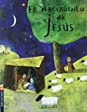 El nacimiento de Jesus/ The Birth of Jesus (Pequena Estrella/ Little Star) (Spanish Edition)