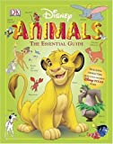 Disney  Animals: The Essential Guide (Disney) (1405313145) by Dakin, Glenn