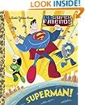 Superman! (DC Super Friends) (Little...