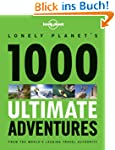 1000 Ultimate Adventures (Lonely Plan...