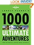 Lonely Planet 1000 Ultimate Adventure...