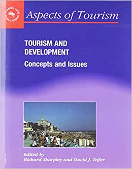 Tourism & Development : Concepts & Issues (Aspects Of Tourism, 5)