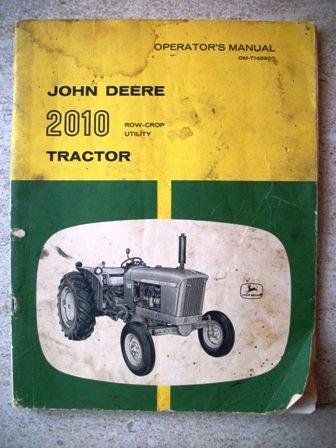 John Deere 2010 Row-Crop Utility Tractor Operator'S Manual Om-T14690T