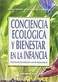img - for Conciencia ecol gica y bienestar en la infancia book / textbook / text book