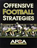 Offensive Football Strategies (American Football Coaches Ass)