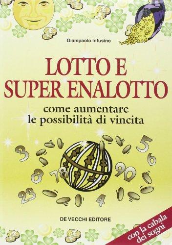 lotto-e-super-enalotto-come-aument-italia