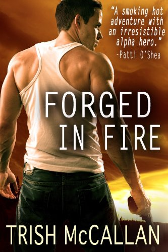 Three Brand New Kindle Freebies! Trish McCallan's FORGED IN FIRE, Blake Crouch's RUN and Arlene Webb's SPLINTERED ENERGY