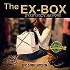 The Ex-Box: Volume 1 Hörbuch von Lori Rubin Gesprochen von: Esther Elaine
