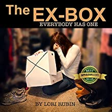 The Ex-Box: Volume 1 Audiobook by Lori Rubin Narrated by Esther Elaine