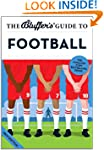 The Bluffer's Guide to Football (Bluf...